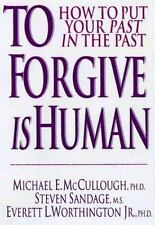 To Forgive Is Human: How to Put Your Past in the Past-ExLibrary