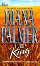 Fit for a King by Diana Palmer (2000, Paperback)