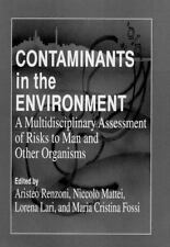 Contaminants in the Environment: A Multidisciplinary Assessment of Risks to Man