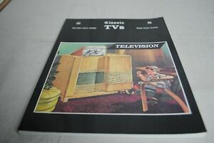 Classic TVs Pre-War thru 1950s with Price Guide Edited by Scott Wood