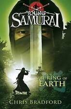 The Ring of Earth (Young Samurai, Book 4) by Chris Bradford (Paperback, 2010)