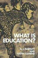 What is Education? (Incitements) by Justin Clemens, A.J BARTLETT | Hardcover Boo