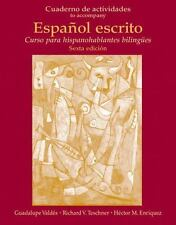 Cuaderno de Actividades (Workbook) for Español escrito: Curso para hispanoh
