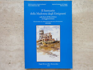Il Santuario della Madonna degli Emigranti sulla Serra di Ronchidoso in Gaggio