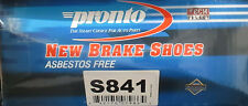 BRAND NEW PRONTO BRAKE SHOES S841 / 841 FITS VEHICLES LISTED ON CHART
