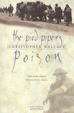 The Pied Piper's Poison, Wallace, Christopher, Very Good Book