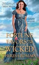 Royal Rewards: Fortune Favors the Wicked by Theresa Romain (2016, Paperback)