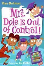 My Weird School Daze #1: Mrs. Dole Is Out of Control! Gutman, Dan Paperback