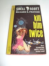 Shell Scott Kill Him Twice by Richard S. Prather (Paperback 1965) 1st Very Good