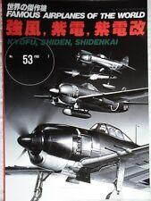 FAMOUS AIRPLANES OF THE WORLD N.53-KYOFU;SHIDEN;SHIDENKAI-BURIN-DO LTD JAPAN EDI