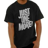 Just One More Drinking Gym Motivation Gift Short Sleeve T-Shirt Tees Tshirts