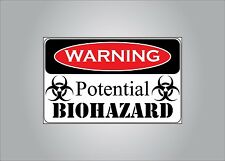 Warning sticker - Potential Bio Hazard - business, home, auto, cooler, funny