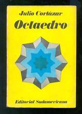 Julio Cortazar. Octaedro. Cuentos. Primera edición. 1974