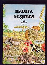 NATURA SEGRETA UN LIBRO ANIMATO MONDADORI ROBERTO PIUMINI ANDREW MILLER 1984