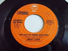 Meat Loaf Two Out Of Three Ain't Bad / For Crying Out Loud 45 1977 Vinyl Record