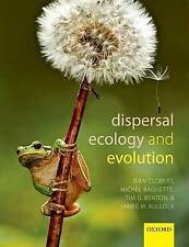 Dispersal Ecology and Evolution (Paperback book, 2012)