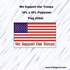 We Support Our Troops Flag (USA) 3'x5' Flag