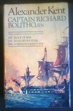Captain Richard Bolitho Three Complete and Unabridged Novels, Kent, Alexander