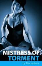 Mistress of Torment, Alex Jordaine, New Book