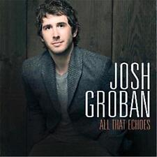 JOSH GROBAN ALL THAT ECHOES 4 Extra Tracks CD NEW
