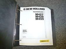 New Holland M427 M428 M459 Telehandler Forklift Shop Service Repair Manual