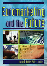 NEW Euromarketing and the Future by Erdener Kaynak