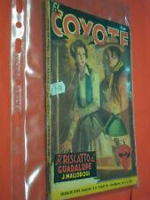 EL COYOTE DI J.MALLORQUI N°6 DARDO 1951 -RARO ROMANZO COLLANA DEL COYOTE