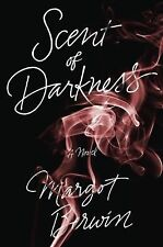 Scent of Darkness by Margot Berwin (2013, PAPERBACK) ADVANCE READER'S COPY