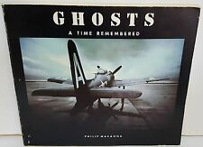 GHOSTS A Time Remembered by Philip Makanna 1979 1st edition Military Aircraft