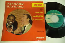 FERNAND RAYNAUD 45T LE RACISTE . PHILIPS FRANCE 432.974 BE.