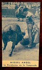 Miguel Angel La Revelacion De La Temporada Card Torero Bullfighter