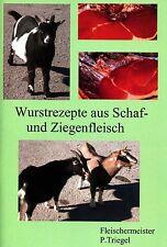 73 Wurstrezepte aus Schaf und Ziegenfleisch räuchern