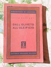 64F - DAL'OLIVETO ALL'OLEIFICIO ED. VALLARDI 1947
