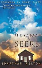 The School of the Seers: A Practical Guide on How to See in the Unseen Realm (Ha