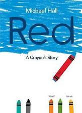 USED (LN) Red: A Crayon's Story by Michael Hall