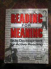 Reading for Meaning: Skills Development for Active Reading Paperback