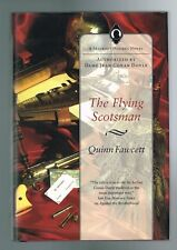The Flying Scotsman by Quinn Fawcett Hardcover 1st Printing