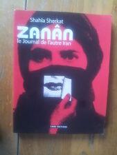 Shahla Sherkat ZANAN le journal de l'autre IRAN ( CNRS éditions 2009)