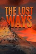 The Lost Ways: Prepare To Survive In Emergencies by David Hayes: New