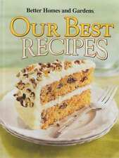 HB BETTER HOMES AND GARDENS OUR BEST RECIPES 500+ RECIPES