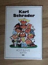 Karl Schrader - Acht bunte Blätter - Eulenspiegel Verlag Berlin 1982