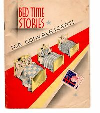"""Antique 1939 """"Bed Time Stories For Convalescents"""" Soft Cover Booklet"""