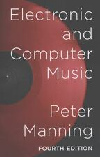 Electronic and Computer Music: By Manning, Peter