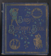 Kate Greenaway - Baby's Birthday Book - 1st/1st 1894 Marcus Ward - Illustrated