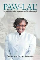 Paw-Lal': Prayers That Bring Supernatural Breakthrough. (Paperback or Softback)