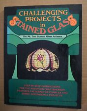 Stained Glass How To Book - Challenging Projects