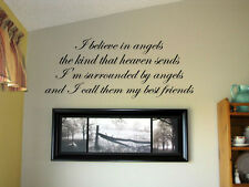 I believe in angels the kind that heaven sent Vinyl Wall Decal  Decor Letters