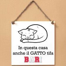 BARI In questa casa anche il GATTO tifa Targa GATTO cartello PIASTRELLA