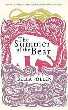 The Summer of the Bear, By Pollen, Bella,in Used but Acceptable condition