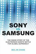 Sony vs Samsung: The Inside Story of the Electronics Giants' Battle-ExLibrary